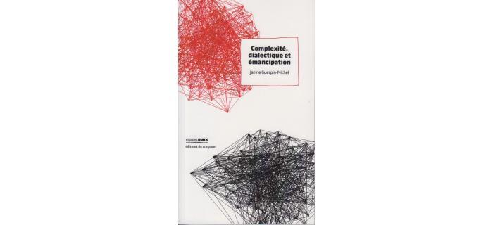 Complexité, dialectique et émancipation