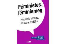 Féministes, féminismes