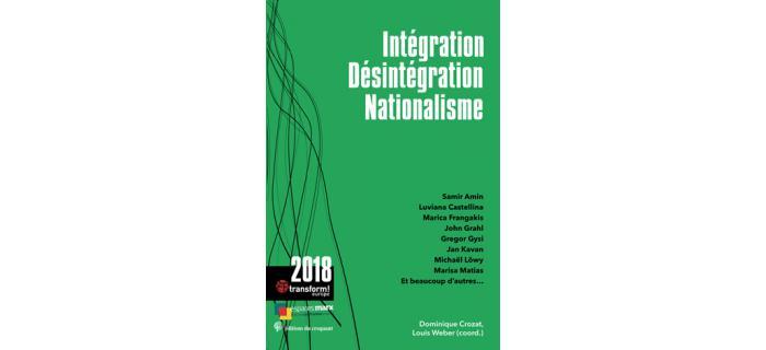 Intégration, désintégration, nationalisme
