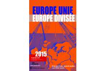 Europe unie, Europe divisée
